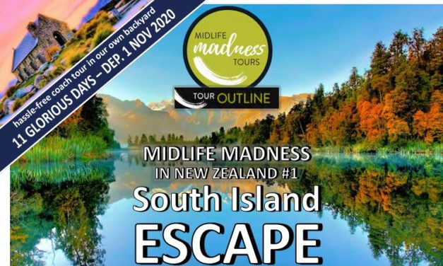 Midlife Madness in the South Island